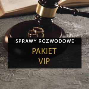 Sprawa rozwodowa - Pakiet VIP